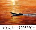 早朝の出漁 漁師 漁船 39039914