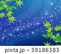 天の川 39186383
