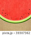 夏 スイカ 和紙のイラスト 39307362