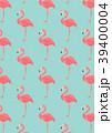 フラミンゴ パターン 柄のイラスト 39400004