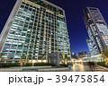 高層ビル オフィス街 ビジネス街の写真 39475854