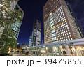高層ビル オフィス街 ビジネス街の写真 39475855