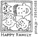 家族 親子 ファミリーのイラスト 39545488