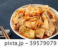 キムチと豚肉の炒め物 39579079