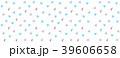 模様 柄 三角のイラスト 39606658