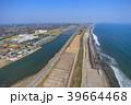 東京オリンピックサーフィン会場の町千葉県一宮町と長生村の海岸付近を空撮 39664468