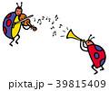 てんとうむしの音楽家 39815409