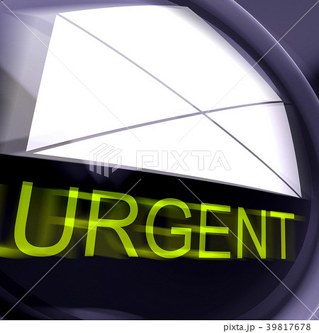 Urgent Postage Means High Priority  39817678