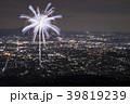 花火 花火大会 打ち上げ花火の写真 39819239