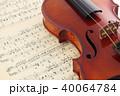 楽譜とヴァイオリン 40064784