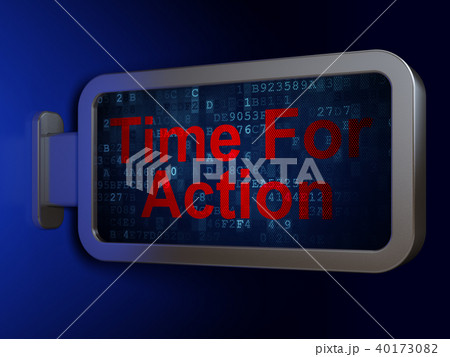 Time concept: Time For Action on billboard background 40173082