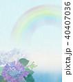 背景-紫陽花-カエル-虹 40407036
