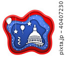 Cut Paper Background for Fourth of July Independence Day of the USA, Capitol, Ballons, Confetti 40407230
