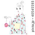 女性 浴衣 夏のイラスト 40545593