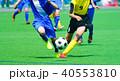 フットボール サッカー 40553810