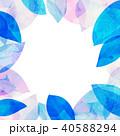 葉っぱ フレーム 葉のイラスト 40588294