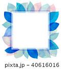 背景素材 葉っぱ フレームのイラスト 40616016