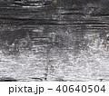 木目 古材の模様 40640504