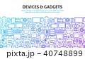 概念 デバイス ガジェットのイラスト 40748899