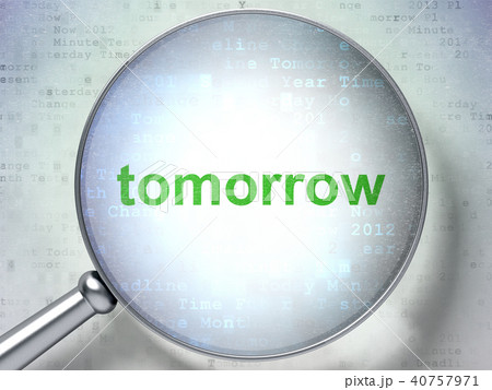 Time concept: Tomorrow with optical glass 40757971
