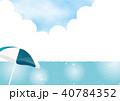 夏 フレーム 海のイラスト 40784352