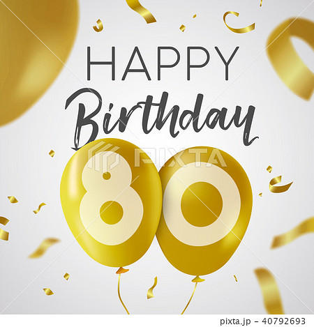 Happy birthday 80 eighty year gold balloon card 40792693