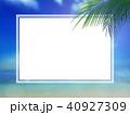背景-南国-海-空-フレーム 40927309