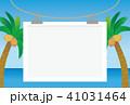 ヤシの木と海のフレーム 41031464