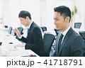 ビジネス ビジネスマン オフィスワークの写真 41718791