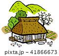 藁葺き屋根 田舎 里山のイラスト 41866673
