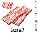 ベーコン お肉 ミートのイラスト 41906403