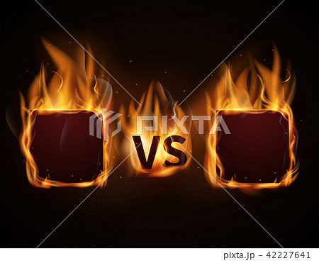 Versus screen with fire frames and vs letters....のイラスト素材 ...