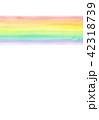 背景素材 水彩テクスチャー 虹 レインボー 42318739