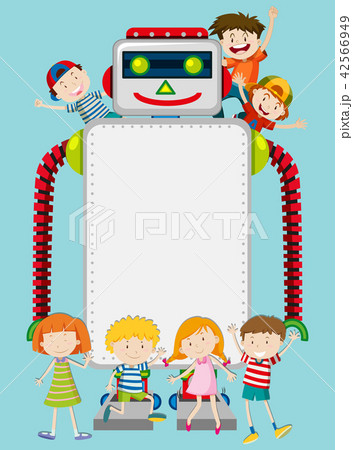 a robot and happy kids templateのイラスト素材 42566949 pixta