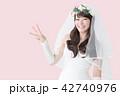 花嫁 新婦 女性の写真 42740976
