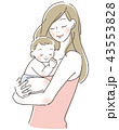 抱っこ 母親 育児のイラスト 43553828
