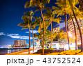 《ハワイ》ワイキキビーチ・夜景 43752524