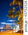 《ハワイ》ワイキキビーチ・夜景 43752526