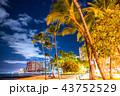 《ハワイ》ワイキキビーチ・夜景 43752529