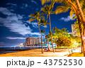 《ハワイ》ワイキキビーチ・夜景 43752530