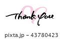 筆文字 文字 ありがとうのイラスト 43780423