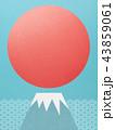 背景-富士山-日の出 43859061