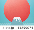 背景-富士山-日の出 43859074
