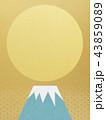 背景-富士山-日の出 43859089