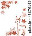 鹿 フレーム 紅葉のイラスト 43876142
