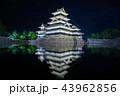 松本城 夜景 ライトアップの写真 43962856