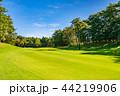 ゴルフコース フェアウェイ 44219906