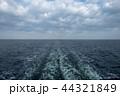 大海原と航跡 44321849