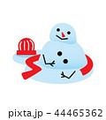 冬 雪だるま スノーマンのイラスト 44465362