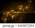 バックグラウンド 明るい 明かりのイラスト 44467264
